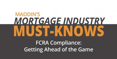 Maddin Hauser's Mortgage Industry Must-Knows: FCRA Compliance